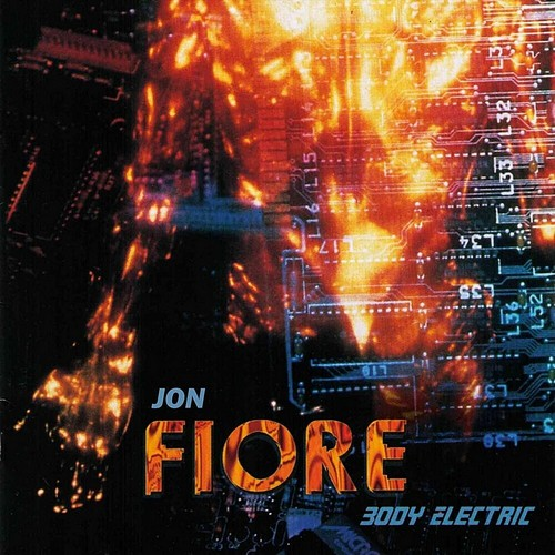 Jon Fiore - Body Electric (1998)